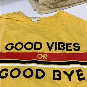 ✨💛Good Vibes or Goodbye T-shirt💛✨